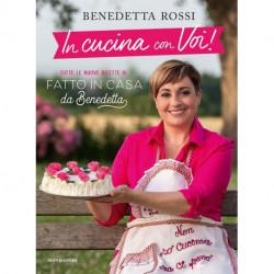 IN CUCINA CON VOI! - BENEDETTA ROSSI