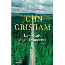 L'AVVOCATO DEGLI INNOCENTI - JOHN GRISHAM